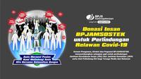 Donasi Insan BPJAMSOSTEK untuk Pelindungan Relawan Covid-19.