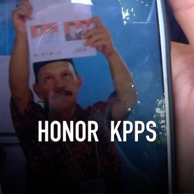 VIDEO: Beban Berat, Ini Honor Petugas KPPS - News Liputan6 com