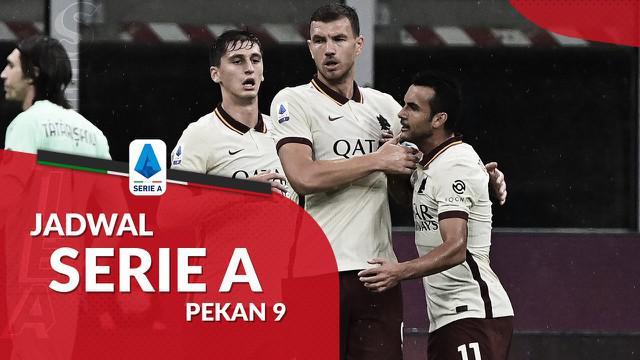 Berita motion grafis jadwal Liga Italia pekan ke-9. AS Roma tantang Napoli, Senin (30/11/2020).