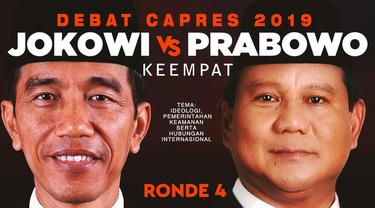 Debat keempat Pilpres 2019 sesi keempat dengan tema Ideologi, Pertahanan dan Keamanan, Pemerintahan, serta Hubungan Internasional berlangsung di Hotel Shangri-La, Jakarta.