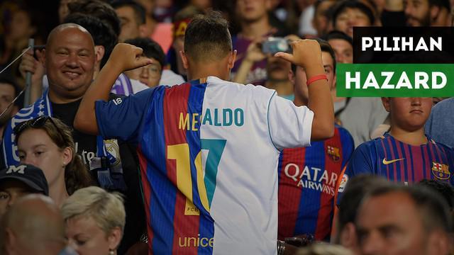 Berita video mengenai pilihan Eden Hazard, Lionel Messi atau Cristiano Ronaldo?