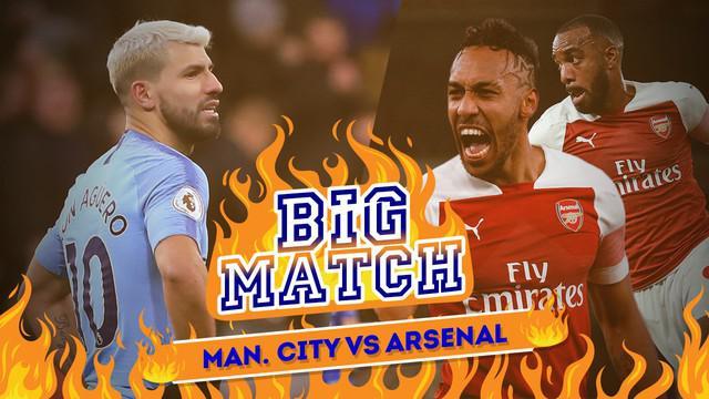 Berita video Big Match antara Manchester City menghadapi Arsenal yang akan dimainkan pada Minggu (3/2/2019) malam WIB.