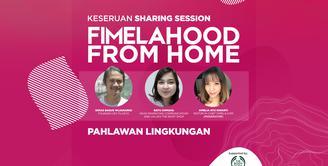 Keseruan Sharing Session Fimelahood From Home Pahlawan Lingkungan