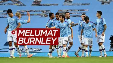 Berita video fakta-fakta menarik yang hadir setelah Manchester City melumat Burnley 5-0 pada pekan ke-30 Premier League 2019-2020.