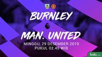 Premier League - Burnley Vs Manchester United (Bola.com/Adreanus Titus)