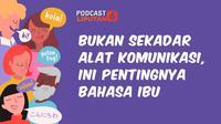 Podcast Regional Hari Bahasa Ibu Internasional