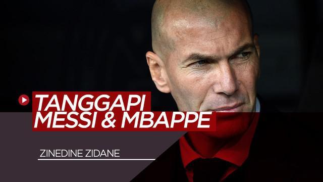 Berita Video Zinedine Zidane komentari masalah yang menimpa Lionel Messi dan Kylian Mbappe