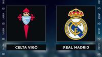 Liga Spanyol: Celta Vigo Vs Real Madrid. (Bola.com/Dody Iryawan)