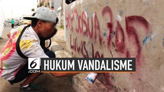Aksi demonstrasi terkadang meninggalkan vandalisme di tempat yang tidak seharusnya. Di balik itu, pelaku vandalisme di sembarang tempat bisa dipidana.