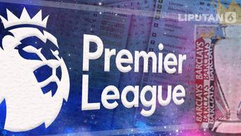 Jadwal Liga Inggris: Chelsea vs Manchester City, MU vs Aston Villa