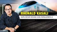 Opini Rhenald Kasali  (Liputan6.com/Abdillah)
