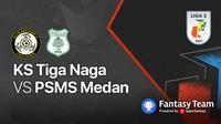 Liga 2 2021 : PSMS Medan vs KS Tiga Naga