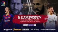 Live streaming El Clasico Barcelona vs Real Madrid, Sabtu (24/10/2020) dapat disaksikan di platform Vidio. (Sumber: Vidio)