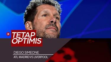 Berita Video Optimisme Diego Simeone Jelang Liverpool Vs Atletico Madrid di Liga Champions