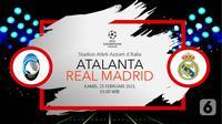 Atalanta vs Real Madrid (liputan6.com/Abdillah)