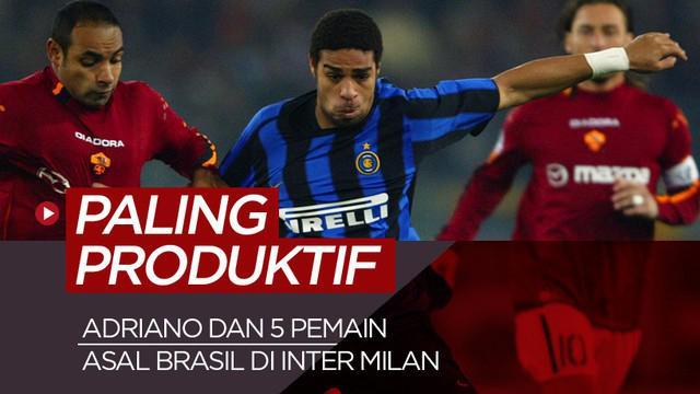 Berita motion grafis 6 pemain Brasil paling produktif bersama Inter Milan. Belum ada yang mengalahkan catatan Adriano.
