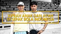 Kiprah Anak dan ayah Di Sepakbola Indonesia (Bola.com/Adreanus Titus)