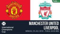 ICC 2018 Manchester United Vs Liverpool (Bola.com/Adreanus Titus)