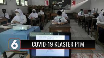 VIDEO: Klaster Baru Covid-19 Bermunculan, PTM Tetap Dilanjutkan, IDAI: Banyak Siswa Belum Vaksin