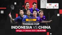 Jadwal Final Piala Thomas Cup 2020 : Indonesia vs China