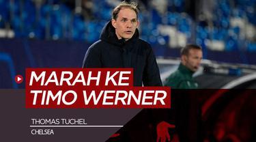 Berita video komentar Thomas Tuchel terhadap Timo Werner usai Chelsea bermain imbang 1-1 lawan Real Madrid, Rabu (28/4/21)