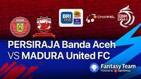 Madura United vs Persiraja Banda Aceh