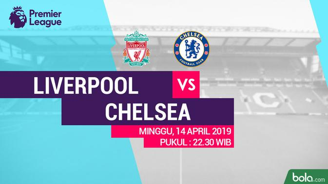 Premier League Liverpool Vs Chelsea (Bola.com/Adreanus Titus)#source%3Dgooglier%2Ecom#https%3A%2F%2Fgooglier%2Ecom%2Fpage%2F2019_04_14%2F581693