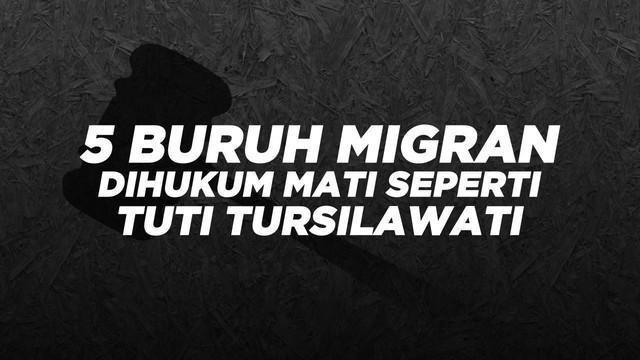 Migrant Care mencatat Pemerintah Arab Saudi sudah mengeksekusi lima buruh migran tanpa pemberitahuan ke Pemerintah Indonesia.