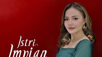 Saksikan Mega Series Istri Impian, Tayang Rabu 20 Oktober 2021 Pukul 16.30 WIB Via Live Streaming Indosiar di Sini
