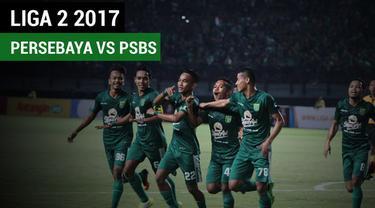 Berita video highlights Liga 2 2017 antara Persebaya Surabaya melawan PSBS Biak dengan skor 5-0. (Video: TvOne)