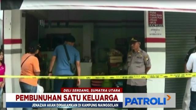 Sementara itu, kepolisian terus mendalami kasus pembunuhan satu keluarga ini untuk mengungkap sang pelaku.