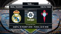 La Liga - Real Madrid Vs Celta Vigo (Bola.com/Adreanus Titus)