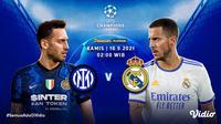 Link Live Streaming Big Match Liga Champions 2021/2022 di Vidio Malam Ini, Duel Sengit Inter vs Real Madrid. (Sumber : dok. vidio.com)