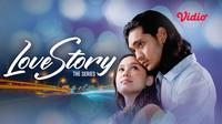 Sinetron Terbaru SCTV 'Love Story The Series' yang Bisa Disaksikan Lewat Vidio. (Sumber : dok. vidio.com)