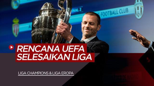 Berita Video Rencana UEFA Menyelesaikan Liga Champions dan Liga Europa Ditengah COVID-19