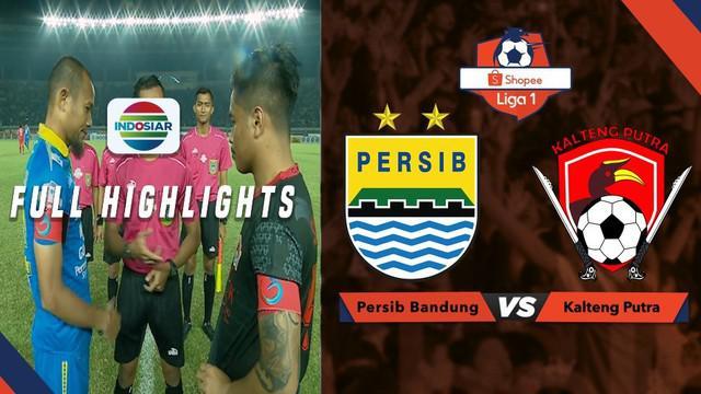 Berita video highlights Shopee Liga 1 2019 antara Persib Bandung melawan Kalteng Putra yang berakhir dengan skor 2-0, Selasa (16/7/2019).