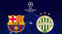 Liga Champions - Barcelona Vs Ferencravos (Bola.com/Adreanus Titus)