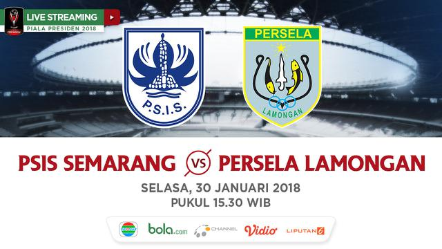 Indosiar Streaming Facebook: Live Streaming Indosiar: PSIS Vs Persela Di Piala Presiden