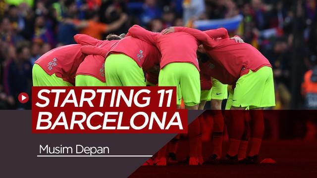 Berita video perkiraan 11 pemain starter Barcelona pada musim depan. Siapa yang datang dan pergi?