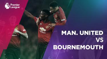 Berita video statistik Manchester United vs Bournemouth pada laga pekan ke-20 Premier League 2018-2019.
