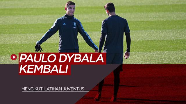 Berita Video tentang Paulo Dybala yang kembali mengikuti latihan bersama Juventus setelah sembuh dari COVID-19