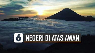 Negeri di Atas Awan Gunung Luhur terletak di Banten belakangan destinasi tersebut ramai kunjungan wisatawan. Selain itu Indonesia punya 'Negeri di Atas Awan' lain yang sama indah.