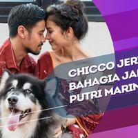 Rasa syukur dan kebahagiaan Chicco bersama dengan Putri Marino
