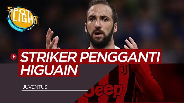 Berita Video Spotlight 5 Striker Calon Pengganti Gonzalo Higuain di Juventus