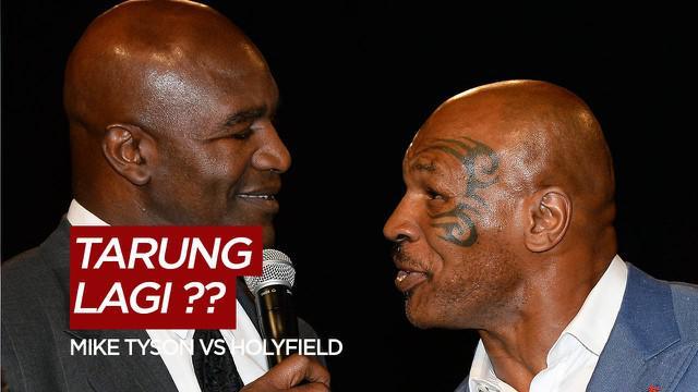 Berita Video Dua Petinju Legendaris Mike Tyson dan Evander Holyfield Siap Tarung Lagi