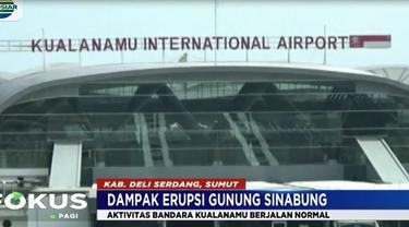 Menurut pihak otoritas bandara, erupsi Sinabung kali ini tidak berdampak pada aktivitas penerbangan lantaran hembusan abu vulkanik tidak mengarah ke bandara.