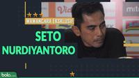 Wawancara Eksklusif Seto Nurdiyantoro (Bola.com/Adreanus Titus)