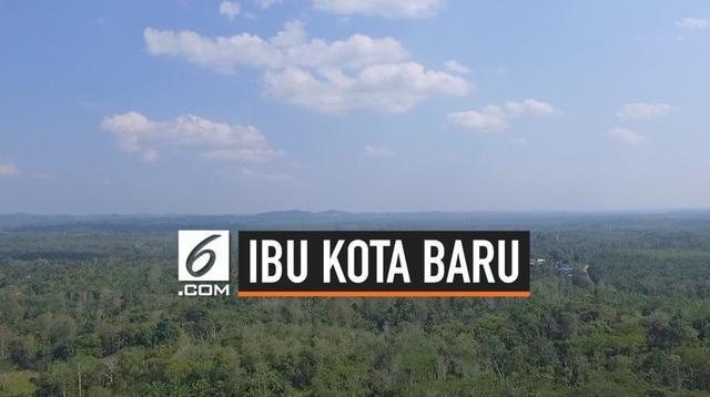 Ibu Kota Baru menjadi perbincangan publik dalam sebulan terakhir. Terutama, semenjak Presiden Joko Widodo atau Jokowi mengumumkan pemindahan ibu kota negara ke Kalimantan Timur, Senin (26/8/2019).