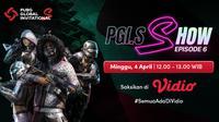 PUBG Invitational S. Show dapat disaksikan melalui platform streaming Vidio. (Dok. Vidio)