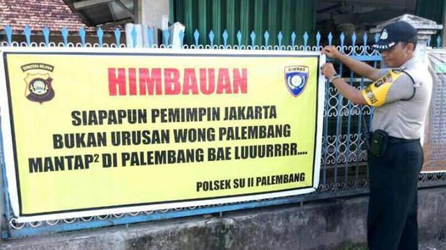 Spanduk Imbauan Berbahasa Palembang Lucu Bagi Pilkada Dki Jakarta